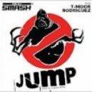 DJ Smash & T-Moor Rodrigez   - Jump! (Mr.Beat!Dirty Remix)  (Complextro Version)