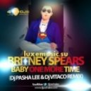 Britney Spears -  Baby one more time(DJ Pasha Lee & DJ Vitaco remix)
