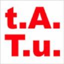 t.A.T.u. - 30 Минут  (DJ Vlad Magic Remix)