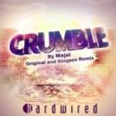 Majai - Crumble  (Klaypex Remix)