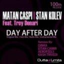 Stan Kolev, Matan Caspi - Day After Day Feat Troy Denari (Dinka Remix)