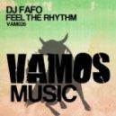 DJ Fafo - Feel The Rhythm