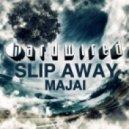 Majai - Slip Away (Dub Mix)