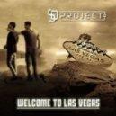 S&D Project  - Welcome To Las Vegas (Rocket Pimp Mix)