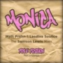 Matt Prehn Feat. Lasdiva Soulice - Monica (Samson's Vocal Mix)