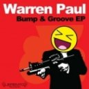 Warren Paul - Wanna Say (Original Mix)