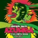 Gregor Salto  - Azumba (Stas Osipov Remix)