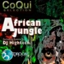 Coqui Selection - African Jungle (DJ Hightech Mix)