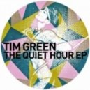 Tim Green - The Quiet Hour