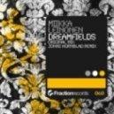 Miikka Leinonen - Dreamfields (Original Mix)