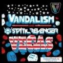 Vandalism & Static Revenger -  Vegas Club ( Setka Remix )