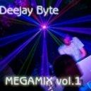 Deejay Byte - Megamix vol.1 (2012)
