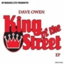 Dave Owen - King Of The Streets