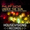 Philipp Sachs - Under the Sun (Jean Danfield Remix)