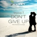 Decca T - Don't Give Up (Erik Iker & Ikerya Project remix)
