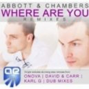 Abbott & Chambers - Where Are You (Karl G Remix)
