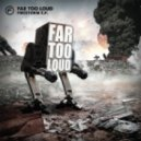 Far Too Loud - Lightbringer
