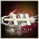 Calvin Rise - The Voyage