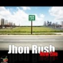 Jhon Rush - New Life (Jason Orlando Remix)
