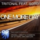 Tritonal  feat. Soto - One More Day (Abbott & Chambers  Remix)