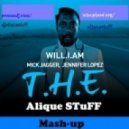 Will.I.Am feat. Jennifer Lopez  - T.H.E (Alique STuFF Mash-up 2k12)