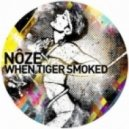 Noze - When Tiger Smoked (Brandt Brauer Frick Rework)