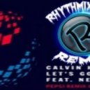 Calvin Harris feat. Ne-Yo - Let's Go  (RHYTHMIX Club Remix)