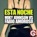 Miky Johnson, Fabio Amoroso - Esta Noche (Miky Johnson mix)