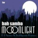 Bah Samba - Moonlight (DJ Spinna Galactic Soul Vocal)