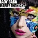 Lady Gaga - Marry The Night (Neo Rework)