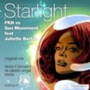 FKN vs. Sun Movement feat. Juliette Bertin - Starlight (Original Mix)