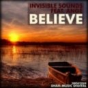 Invisible Sounds feat. Ange - Believe (Original Mix)