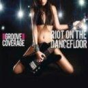 Groove Coverage - Riot On The Dancefloor (Bodybangers Remix)