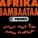 Afrika Bambaata - Just Get Up And Dance (JELO & Frederik Mooij Remix)