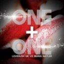 Loverush UK Vs. Maria Nayler - One And One 2012 (Dj Feel Remix)