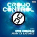 Vato Gonzalez - Army Of Bastards (Anthem mix)
