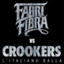 Fabri Fibra & Crookers - L'italiano Balla (Original mix)
