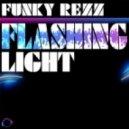 Funky Rezz - Flashing Light (Crystal Rock Remix)