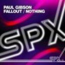 Paul Gibson - Nothing (Original Mix)