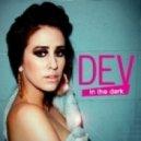 Dev - In The Dark (HitRoiD Remix)