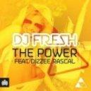 DJ Fresh - The Power  (Fi-Chek Remix)