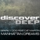Sparky Dog feat Cat Martin - Manhattan Dreams (Extended Club Mix)