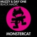 Muzzy & Day One - Black Magic (Oroginal Mix)