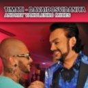 Timati - Davaidosvidaniya (Andrey Vakulenko remix)
