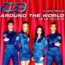 ATC  - Around The World (DJ Ark ReRub)