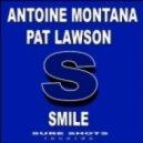 Pat Lawson & Antoine Montana - Smile (Rockstarzz remix)