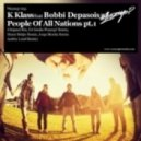 K-Klass, Bobbi Depasois - People of All Nations (Jorge Montia Remix)
