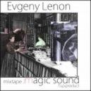 Evgeny Lenon - Magic Sound