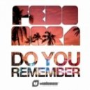 Fedo Mora - Do You Remember (Extended Mix)