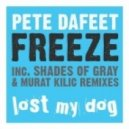 Pete Dafeet  - Freeze (Murat Kilic Remix)